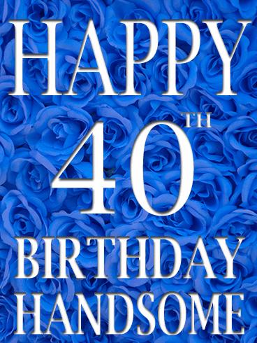 Blue Rose Happy 40th Birthday Card Birthday Greeting Cards By Davia