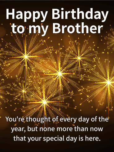 Birthday Wishes for Brother   Birthday Wishes and Messages by Davia Happy Birthday To My Brother  You re thought of every day of the year