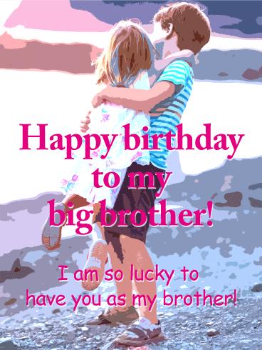 To My Big Brother Happy Birthday Card Birthday Greeting Cards By Davia