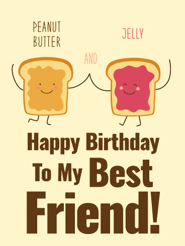 We Are Peanut Butter Jelly Happy Birthday Card For Best Friends Birthday Greeting Cards By Davia