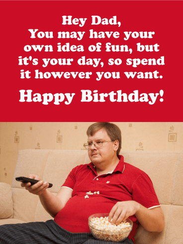 It S Your Day Funny Birthday Card For Father Birthday Greeting Cards By Davia
