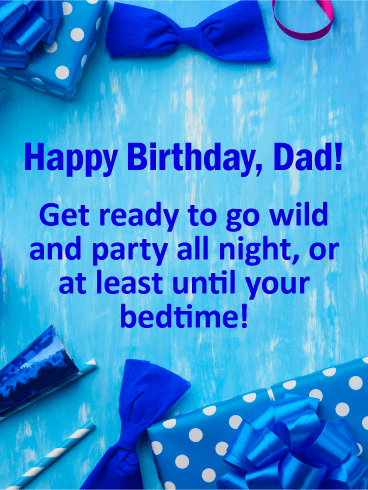 Funny Birthday Wishes For Father Birthday Wishes And Messages By Davia