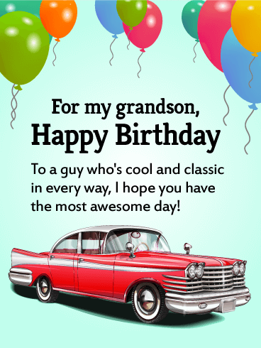 To My Cool Grandson Happy Birthday Wishes Card Birthday Greeting Cards By Davia