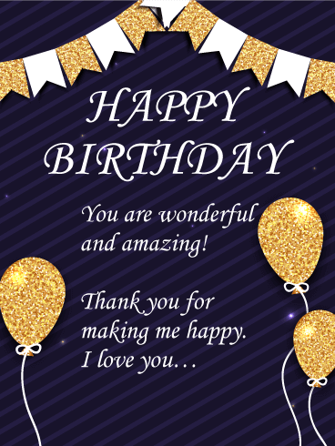 You Are Wonderful And Amazing Happy Birthday Wishes Card For Husband Birthday Greeting Cards By Davia