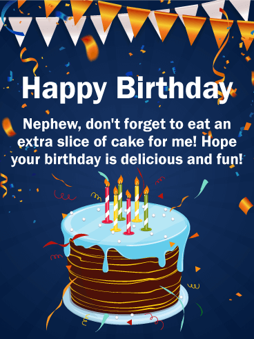 Eat A Slice For Me Happy Birthday Card For Nephew Birthday Greeting Cards By Davia