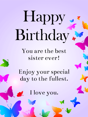 Rainbow Butterflies Happy Birthday Wishes Card For Sister Birthday Greeting Cards By Davia