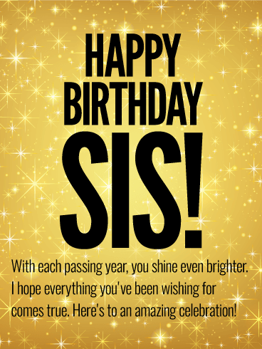 Happy Birthday Card For Sis Birthday Greeting Cards By Davia