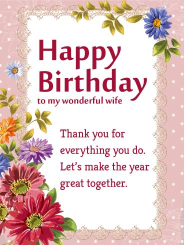 To My Wonderful Wife Flower Happy Birthday Wishes Card Birthday Greeting Cards By Davia
