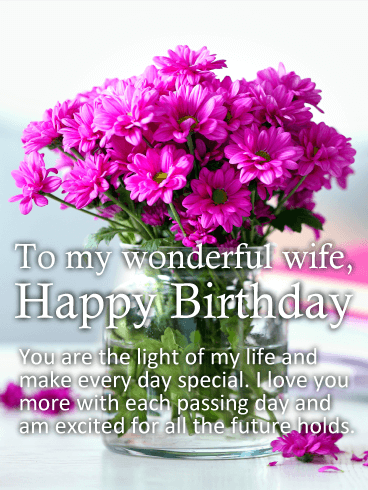 Birthday Cards For Wife Birthday Greeting Cards By Davia Free Ecards