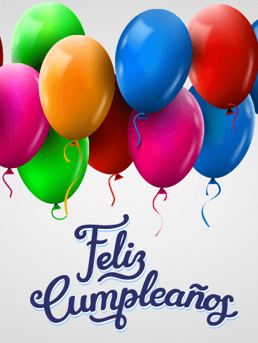 Happy Birthday Cards In Spanish Birthday Greeting Cards By Davia Free Ecards