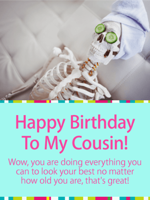 Looking Your Best! Funny Birthday Card for Cousin | Birthday & Greeting Cards by Davia
