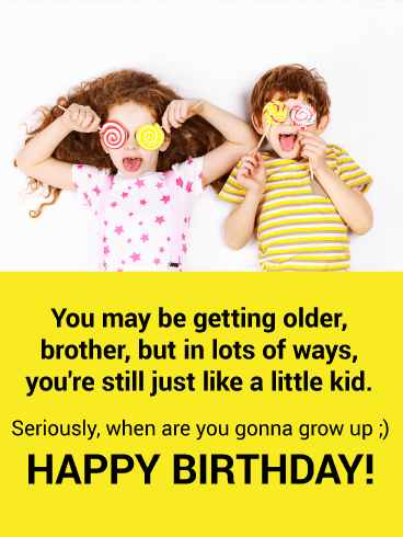 Grow Up Funny Birthday Card For Brother Birthday Greeting Cards By Davia