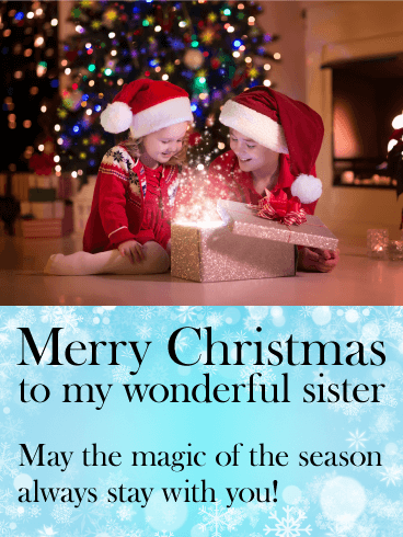 To My Wonderful Sister Merry Christmas Card Birthday