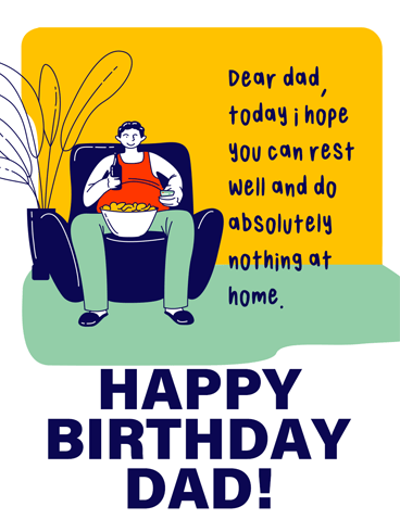 Do Nothing Please Birthday Cards For Father Birthday Greeting Cards By Davia