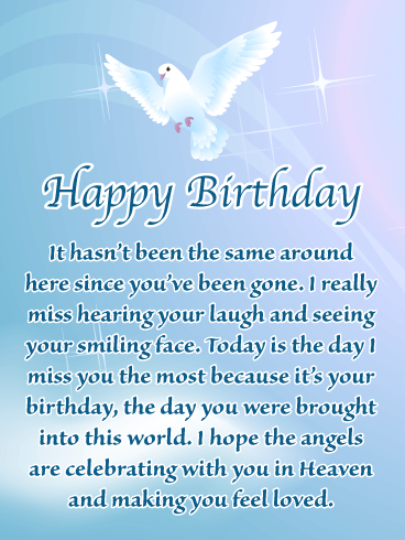Beautiful Dove Happy Birthday Card For Everyone In Heaven Birthday Greeting Cards By Davia