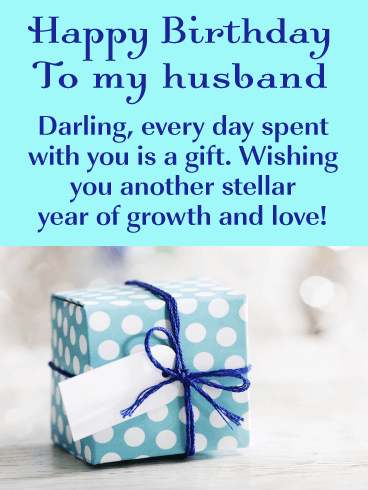 Every Day Is A Gift Happy Birthday Wishes Card For Husband Birthday Greeting Cards By Davia