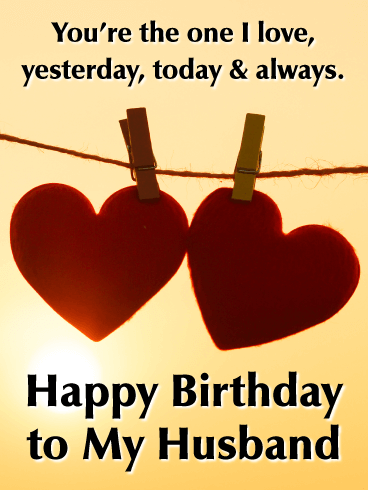 You Re The One Happy Birthday Wishes Card For Husband Birthday Greeting Cards By Davia