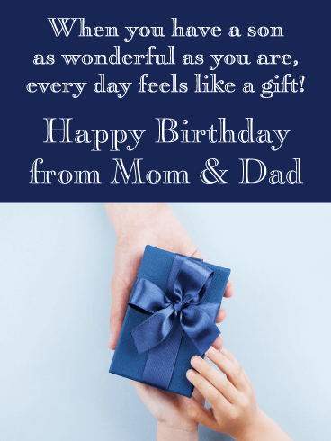 Every Day Feels Like A Gift Happy Birthday Card For Son From Parents Birthday Greeting Cards By Davia