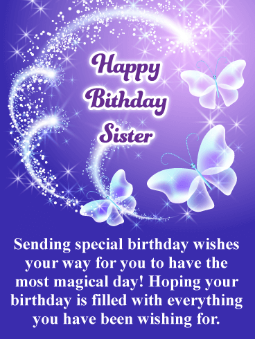 Have A Magical Day Happy Birthday Card For Sister Birthday Greeting Cards By Davia