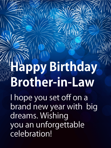 Birthday Fireworks Cards For Brother In Law Birthday Greeting Cards By Davia Free Ecards