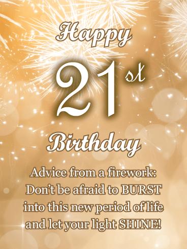 Advice From A Firework Happy 21st Birthday Card Birthday Greeting Cards By Davia
