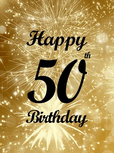 Golden Happy 50th Birthday Fireworks Card Birthday Greeting Cards By Davia