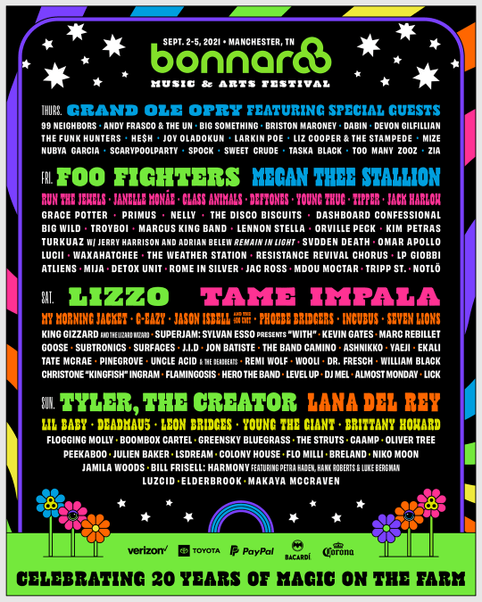 Bonnaroo Music and Arts Festival is in September 2021. Headliners this year include Foo Fighter, Megan Thee Stallion, Lizzo, Tame Impala, Tyler the Creator, and Lana Del Ray