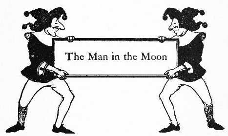 The Man in the Moon intro