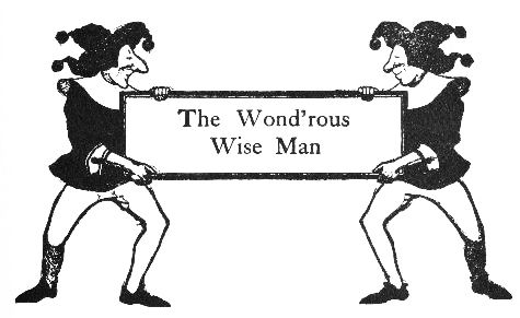 The Wond'rous Wise Man intro