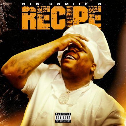 Big Homiie G – Recipe mp3