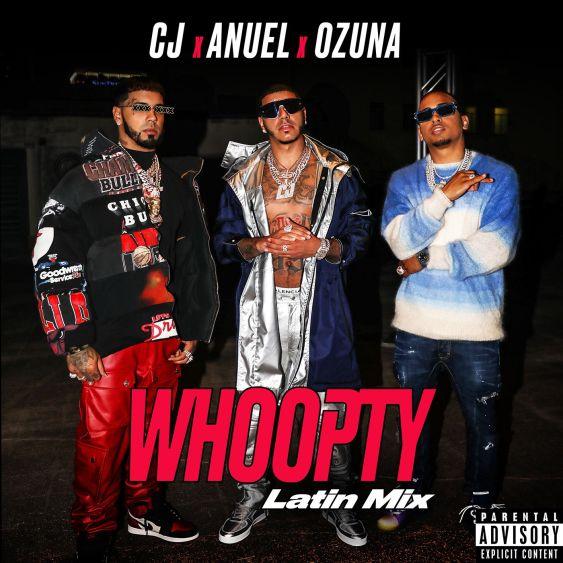 CJ Ft. Anuel AA & Ozuna - Whoopty (Latin Mix) mp3
