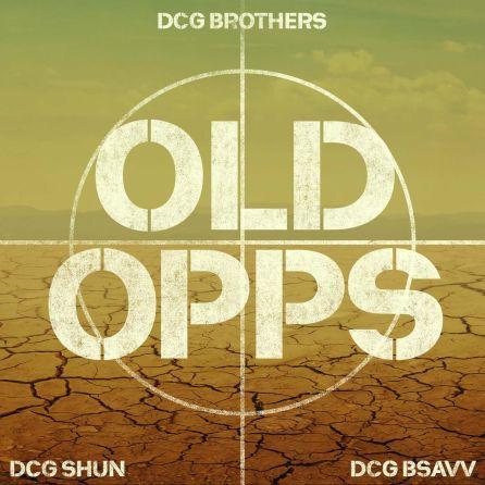 DCG BROTHERS Ft DCG SHUN, DCG BSAVV - Old Opps mp3