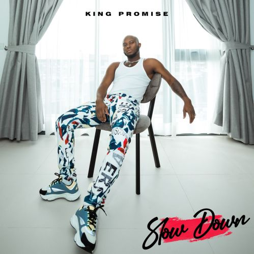 King Promise - Slow Down Mp3