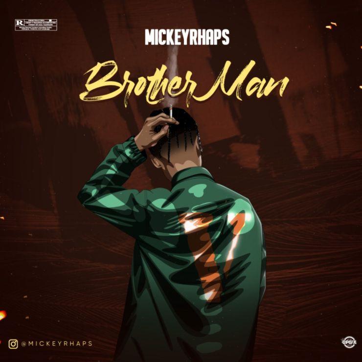 Mickeyrhaps - Brother Man