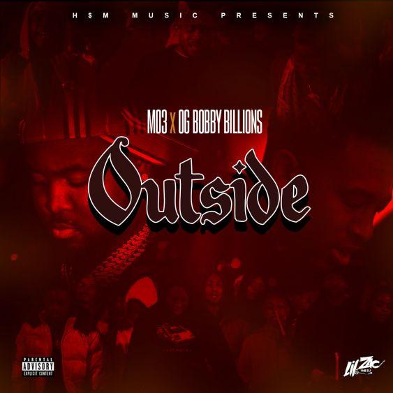 MO3 & OG Bobby Billions - Outside Mp3 Download