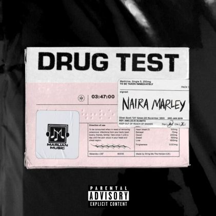 Naira Marley – Drug Test mp3