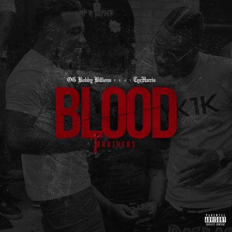 OG Bobby Billions - Blood Brothers Ft. Tye Harris mp3
