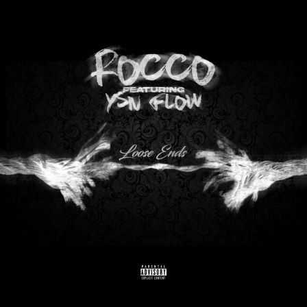 Rocco Ft YSN Flow - Loose Ends mp3