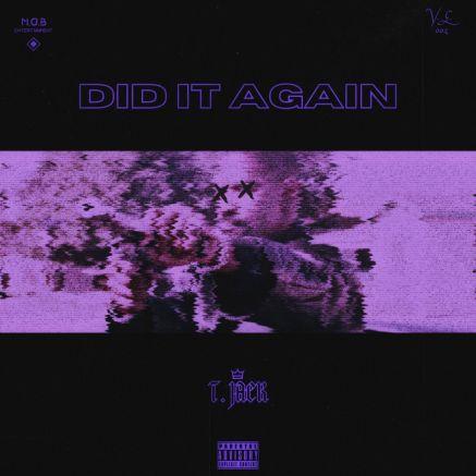 T. Jack - Did It Again mp3