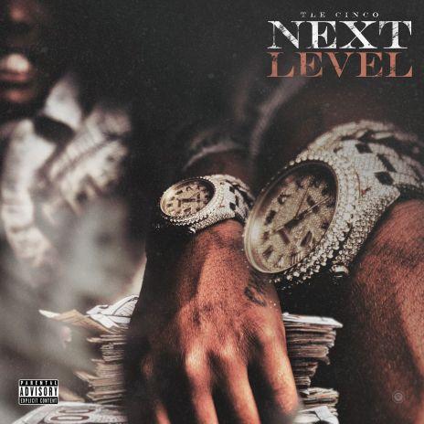 TLE Cinco – Next Level mp3