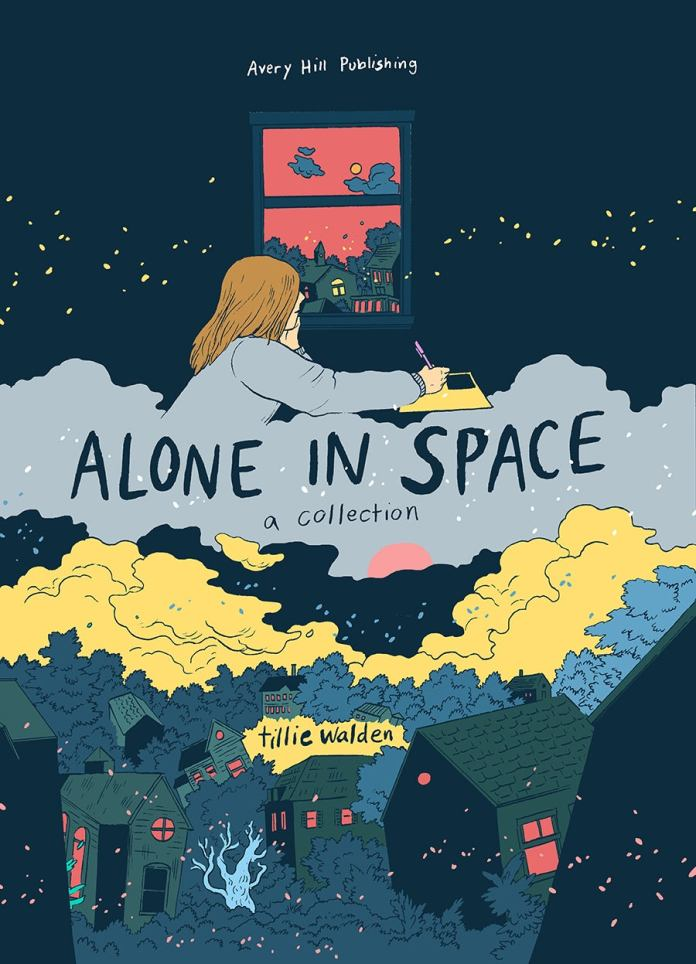 Alone In Space: A Collection by Tillie Walden