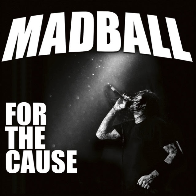 Image result for madball fo rthe caus