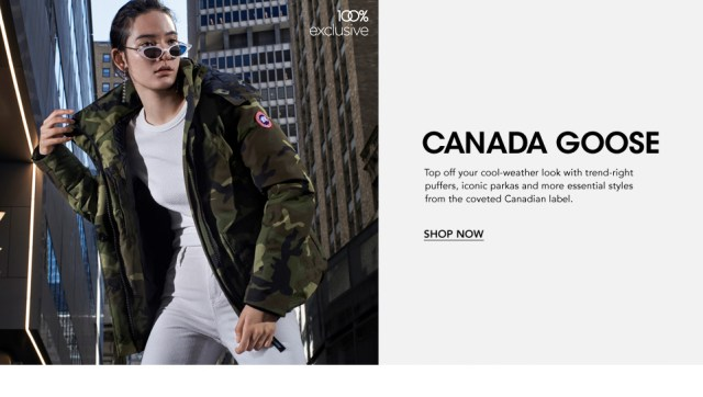 Canada Goose. Top off your cool-weather look with trend-right puffers, iconic parkas and more essential styles from the coveted Canadian label.