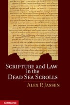 Scripture and Law in the Dead Sea Scrolls