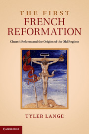 The First French Reformation