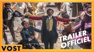 The Greatest Showman Bande-annonce VF