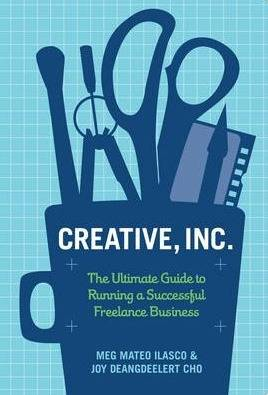 5. Creative, Inc.: The Ultimate Guide to Running a Successful Freelance Business