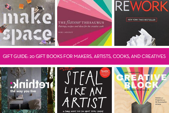 20 Gift Books for Makers, Artists, Cooks, and Creatives