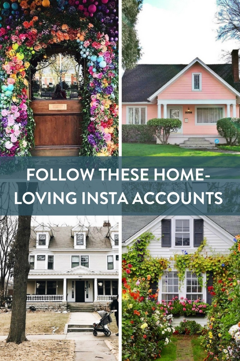 Who to follow on Instagram if houses are your jam!