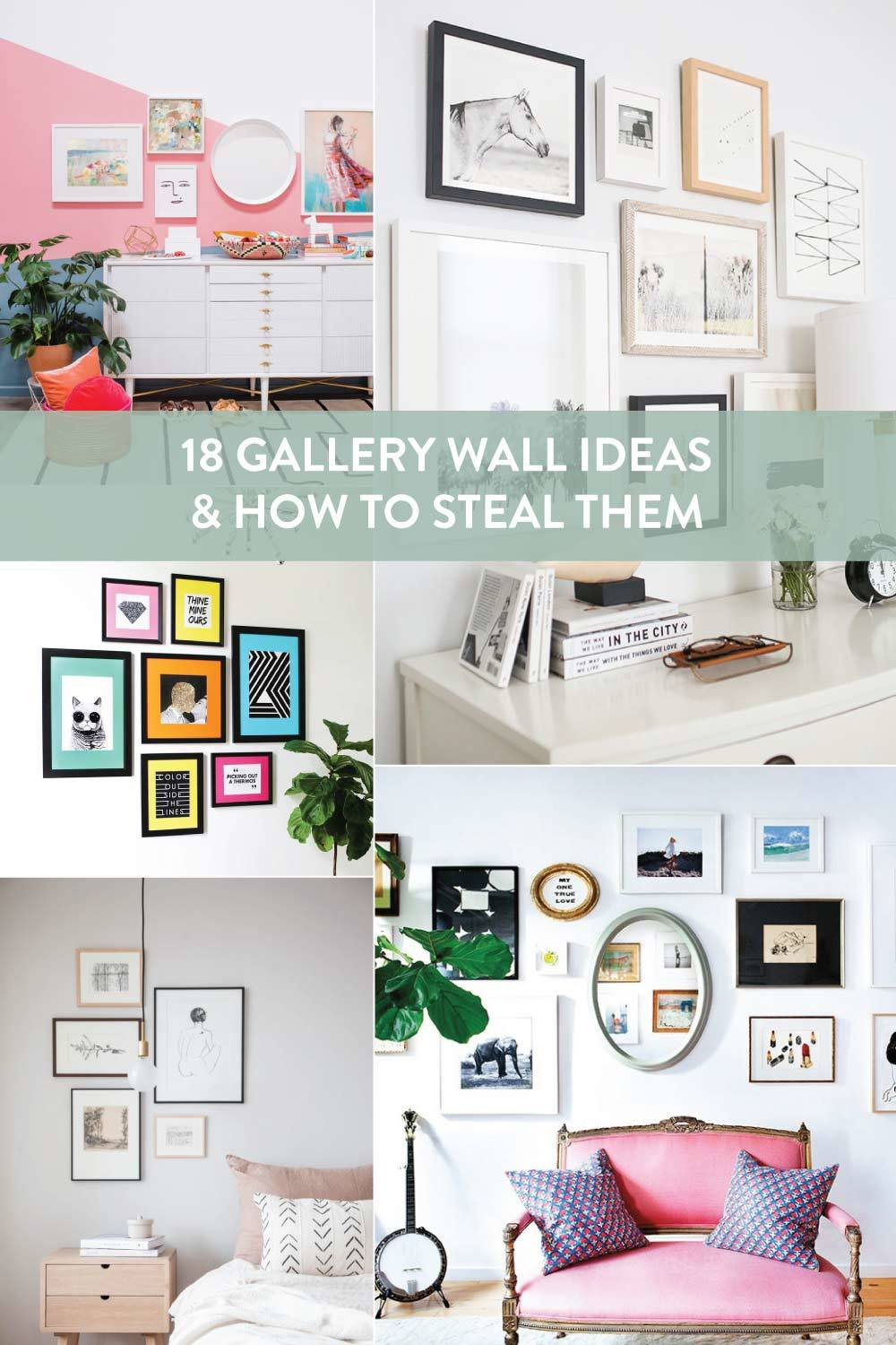 18 Gallery Wall Ideas and How to Steal Them